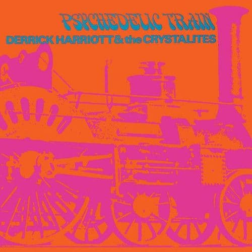 Derrick Harriott & The Crystalites<br>Psychedelic Train<br>CD, RE